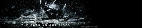 Batman-Dark Knight Rises Google Cover